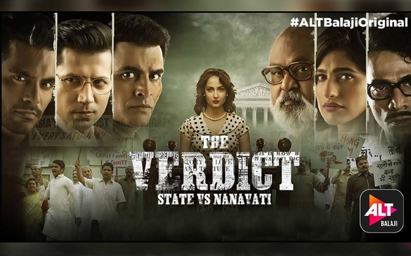 The Verdict: State Vs. Nanavati Seems To Be ALTBalaji's Biggest Project Yet!