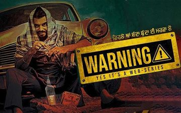 'Warning' Prince Kanwaljit Nailed It, Trailer Of New Web Series Is Out Now