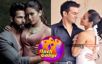 Nach Baliye 9: Mira Rajput-Shahid Kapoor Or Malaika Arora-Arbaaz Khan--- Who Will Test Jodis' Dance Skills?