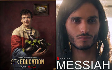 Weekend Watchlist: Sex Education 2, Messiah And More; Web Shows Must On Your Binge-Watch List