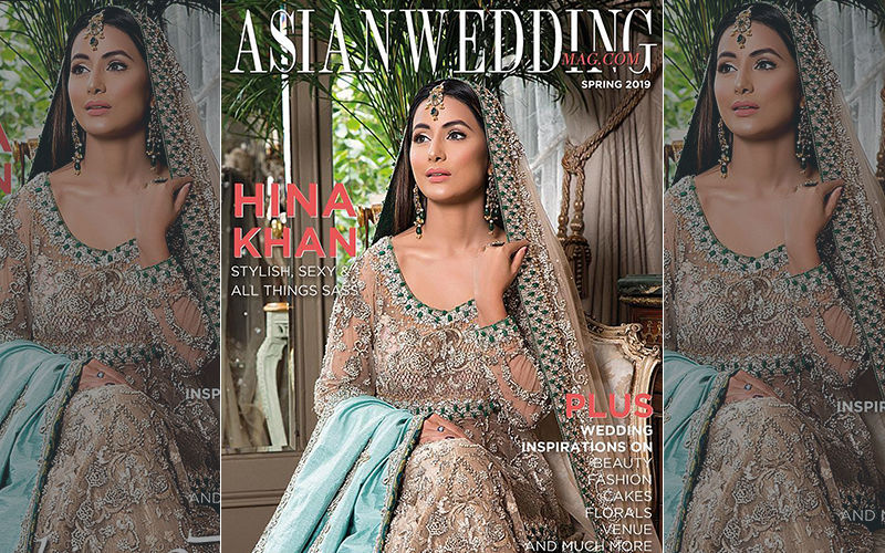 Hina Khan Oozes Royalty On The Magazine Cover Of Asian Wedding