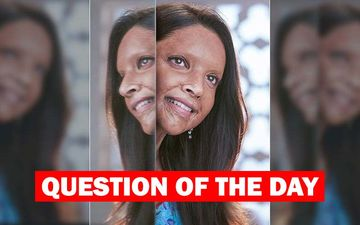 What Are Your Thoughts On Deepika Padukone's Trailer Of Chhapaak?