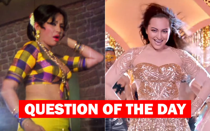 What Do You Like- Helen's Original Mungda Or Sonakshi Sinha's Recreated One?