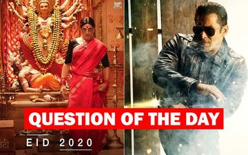 What Do You Think About The Titanic Clash Between Radhe and Laxmmi Bomb On Eid 2020?