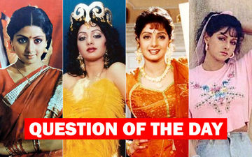 Which Is Your Favourite Sridevi Performance?
