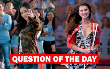 Who Did You Like More In Student Of The Year 2- Ananya Panday Or Tara Sutaria?