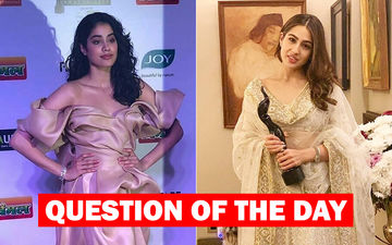 Who Should Have Won The Filmfare 2019 Best Debut Actor (Female)- Janhvi Kapoor Or Sara Ali Khan?