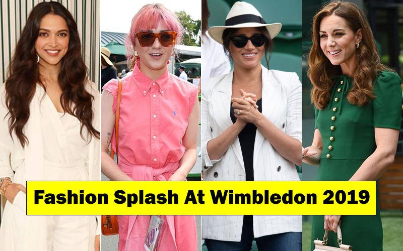 "Wimbledon 2019 Style Parade: Deepika Padukone, Maisie Williams, Meghan Markle, Kate Middleton Will Make You Hum, ""Hey, Good Lookin"""