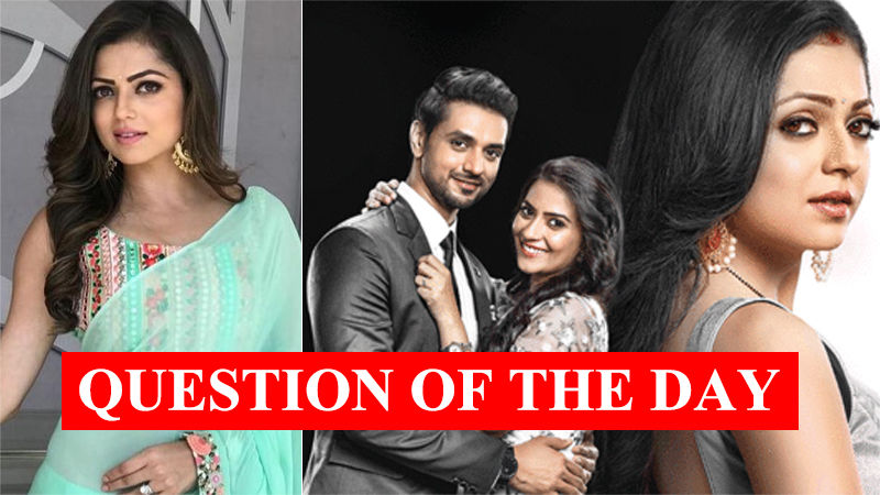 QUESTION OF THE DAY: Will You Watch Silsila Badalte Rishton Ka After Drashti Dhami's Exit?