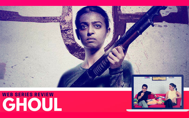 Binge or Cringe: Radhika Apte's Ghoul Is Dark, Disturbing And Addictive