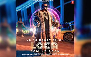 Loca: Yo Yo Honey Singh Drops Teaser Of His Upcoming Song